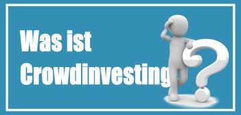 Was ist Crowdinvesting