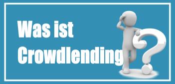 Was ist Crowdlending