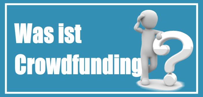 Was ist Crowdfunding